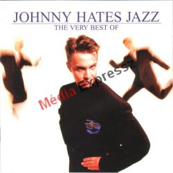 JOHNNY HATES JAZZ - Very Best of