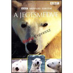 A jegesmedve - BBC Vadvilág sorozat