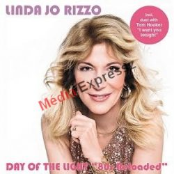 """LINDA JÓ RIZZO - DAY OF THE LIGHT """"80 RELODED"""
