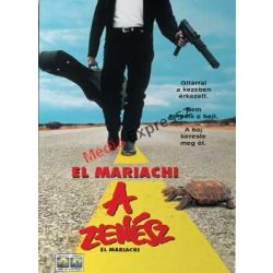 El Mariachi - A zenész