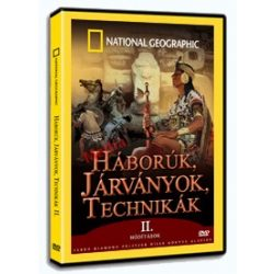 National Geographic: Háborúk, járványok, technikák II.