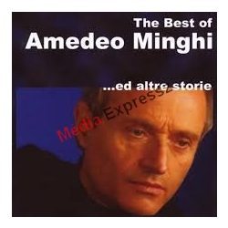 Amadeo Minghi: The Best of - ed Altre Storie