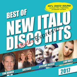 BEST OF NEW ITALO DISCO HITS 2017