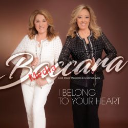 BACCARA - I BELONG TO YOUR HEART 2017