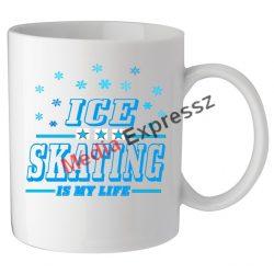 Ice Skating Is My Life felíratú bögre hópihés