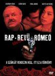 Rap, Revü, Rómeó