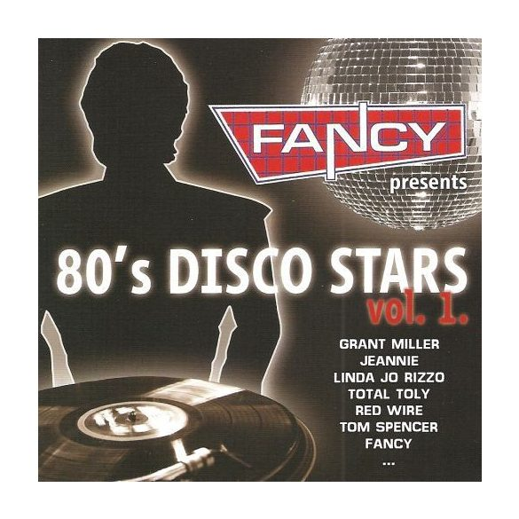 Fancy Presents - 80's Disco Stars Vol. 1 (Utolsó darab!!!)