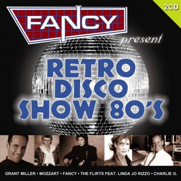 Fancy Presents - Retro Disco Show 80's (2 CD)