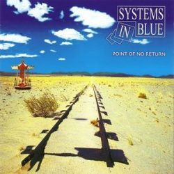 Systems In Blue – Point Of No Return