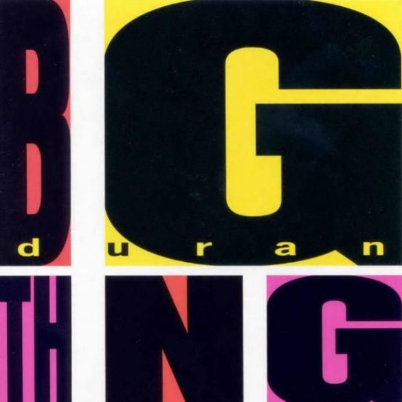 Duran Duran - Big Thing (Akció!)