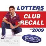 Lotters - Club Recall 2009