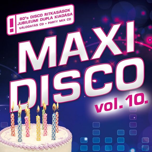 MAXI DISCO Vol. 10. - Dupla CD (Jubileumi válogatásalbum )