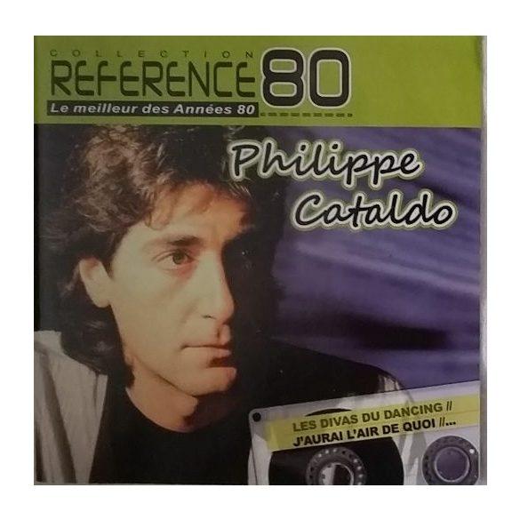 Philippe Cataldo - Le meilleur des Années 80 ****