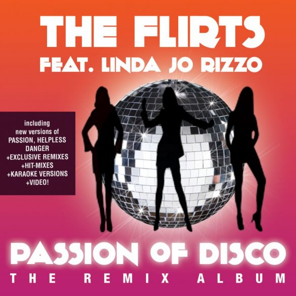 FLIRTS feat. LINDA JO RIZZO - PASSION OF DISCO - THE REMIX ALBUM