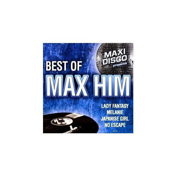 Max Him - Best of