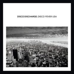 Disco Discharge - Disco Fiver USA (2 CD) (Dupla CD)