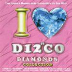 I Love Disco Diamonds Collection Vol. 6  ****
