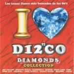 I Love Disco Diamonds Collection Vol. 1  ***