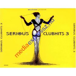 Serious Clubhits 3 (2db CD)