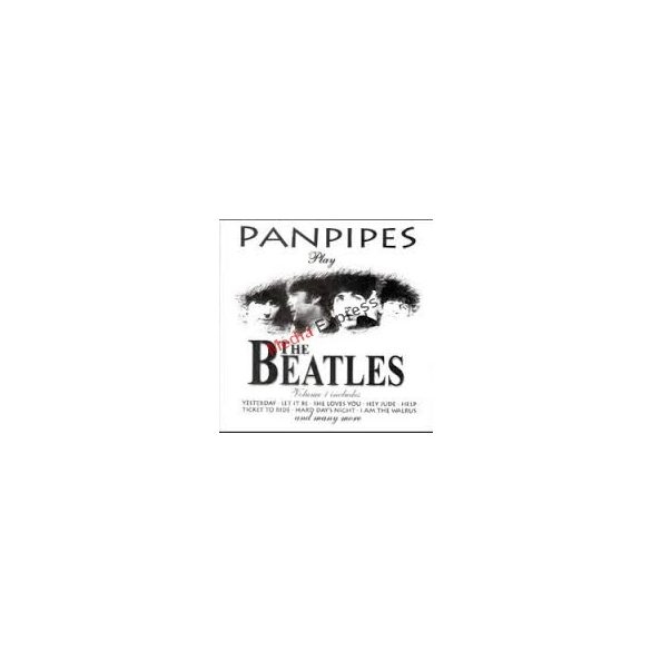 The Beatles. PANPIPES PLAY THE BEATLES VOL 1 . CD