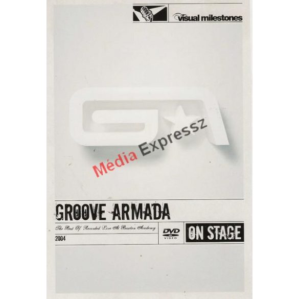 Groove Armada - The Best of - Live At Brixton
