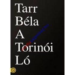 Tarr Béla - A torinói ló