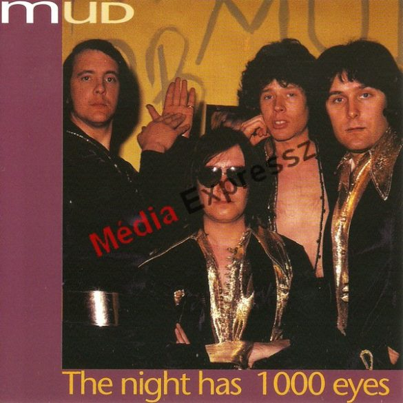 Mud ‎– The Night Has A 1000 Eyes