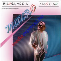Mauro - Buona Sera Ciao Ciao 2and Edition Colour Maxi Singles ( LP, Vinyl ,Bakelit)