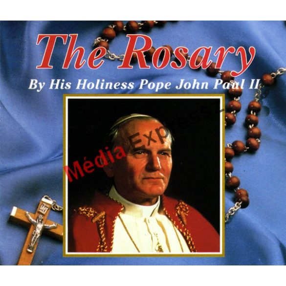 His Holiness Pope John Paul II. ‎– The Rosary