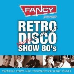FANCY  PRESENTS RETRO DISCO  SHOW 80'S (2CD )
