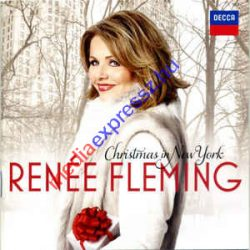 Renée Fleming - Christmas in New York CD