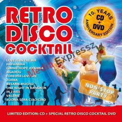 Retro Disco Cocktail CD+DVD  10.Years Anniversary Edition