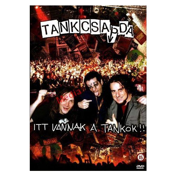 Tankcsapda - Itt Vannak a Tankok!***
