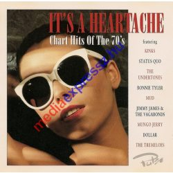 It's a heartache - Chart Hits of the 70's CD