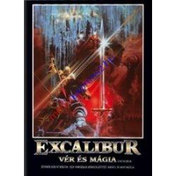 Excalibur Vér és Mágia