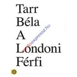 Tarr Béla - A londoni férfi