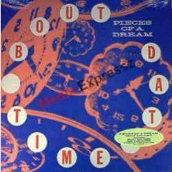 Pieces of a dream :bout Time LP