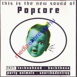 This Is The New Sound Of Popcore