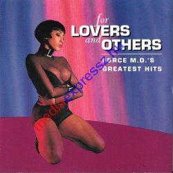 For lovers and others - Force M. D. 'S Greatest hits CD
