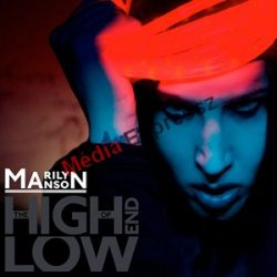 Marilyn Manson - The High End of Low