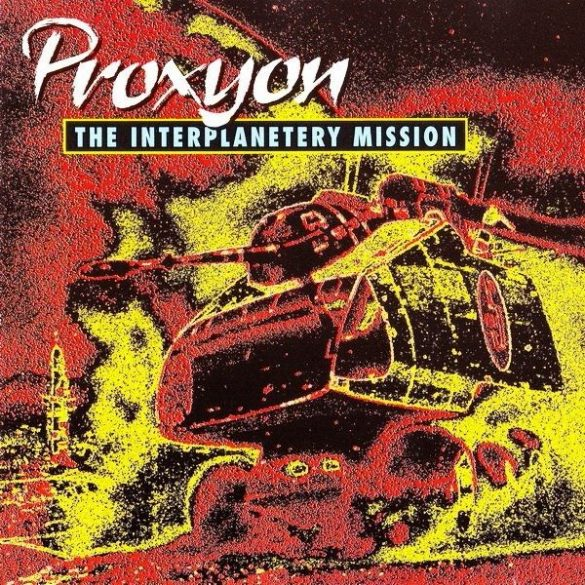 Proxyon ‎– The Interplanetery Mission