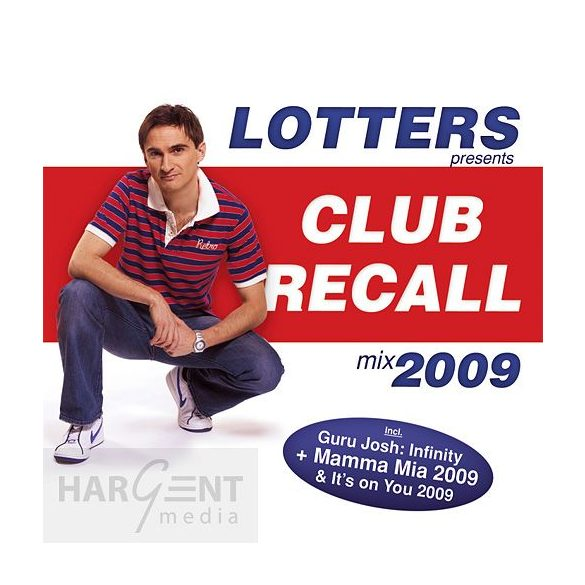 Lotters - Club Recall 2009