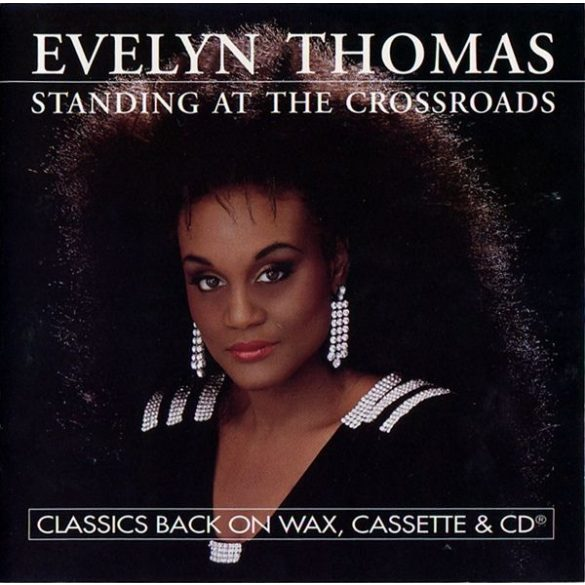 Evelyn Thomas - Standing At The Crossroads  ***