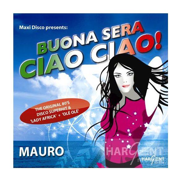 MAURO - Buona Sera Ciao Ciao