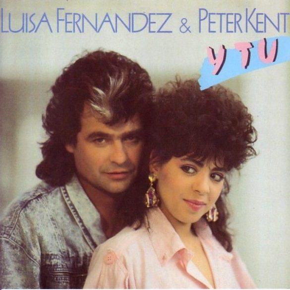 Luisa Fernandez & Peter Kent - Y Tu  ****