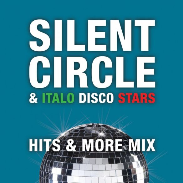 SILENT CIRCLE - Hits & More Mix